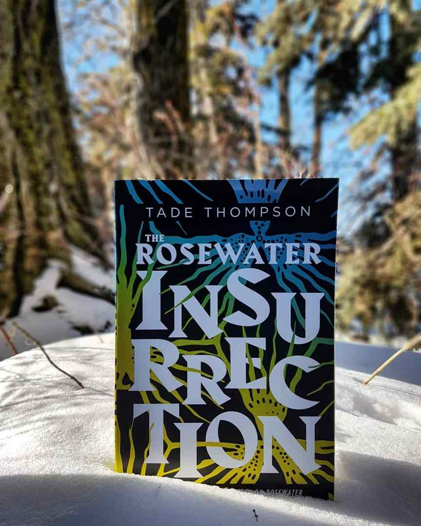 The Rosewater Insurrection – Tade Thompson